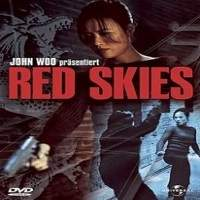 Red Skies (2002) Hindi Dubbed Full Movie Watch Online HD Free Download