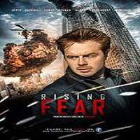 Rising Fear (2016) Full Movie Watch Online HD Print Free Download