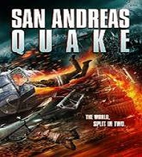 San Andreas Quake (2015) Watch Full Movie Online DVD Free Download