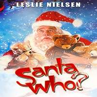 Santa Who? (2000) Hindi Dubbed Full Movie Watch Online HD Print Free Download