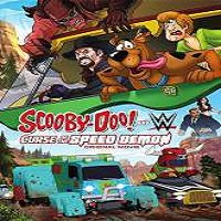 Scooby-Doo! And WWE: Curse of the Speed Demon (2016) Full Movie Watch Download