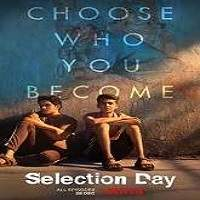 Selection Day (2018) Hindi Season 1 Complete Watch Online HD Download