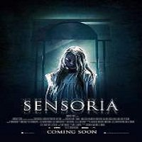 Sensoria (2016) Full Movie Watch Online HD Print Free Download