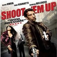 Shoot Em Up (2007) Full Movie Watch Online HD Download