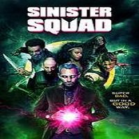 Sinister Squad (2016) Full Movie Watch Online HD Print Free Download