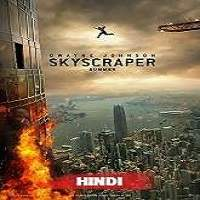Skyscraper (2018) Hindi Dubbed Full Movie Watch Online HD Print Free Download