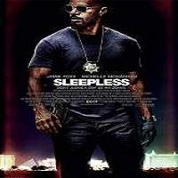 Sleepless (2017) Full Movie Watch Online HD Print Free Download