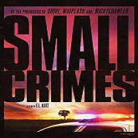 Small Crimes (2017) Full Movie Watch Online HD Print Free Download