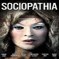 Sociopathia (2015) Full Movie Watch Online HD Print Quality Free Download