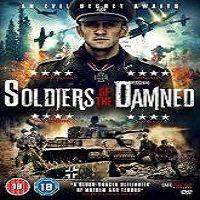 Soldiers of the Damned (2015) Full Movie Watch Online HD Free Download