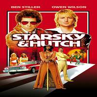 Starsky & Hutch (2004) Hindi Dubbed Full Movie Watch Online HD Print Free Download