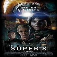 Super 8 (2011) Hindi Dubbed Full Movie Watch Online HD Print Free Download