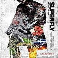 SuperFly (2018) Full Movie Watch Online HD Print Free Download