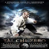Tai Chi Zero (2012) Hindi Dubbed Full Movie Watch Online HD Print Free Download