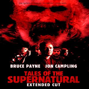 Tales of the Supernatural (2014) Watch Full Movie Online Free Download