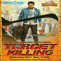 Target Killing (2017) Hindi Dubbed Full Movie Watch Online HD Free Download