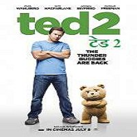 Ted 2 (2015) Hindi Dubbed Full Movie Watch Online HD Print Free Download