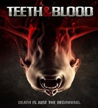 Teeth and Blood (2015) Watch Full Movie Online DVD Free Download