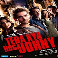 Tera Kya Hoga Johnny (2010) Watch Full Movie Online DVD Print Download