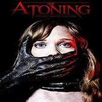 The Atoning (2017) Full Movie Watch Online HD Print Free Download