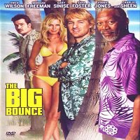 The Big Bounce (2004) Hindi Dubbed Watch Full Movie Online
