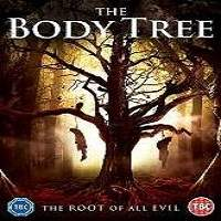 The Body Tree (2018) Full Movie Watch Online HD Print Free Download