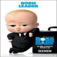 The Boss Baby (2017) Hindi Dubbed Full Movie Watch Online HD Print Free Download