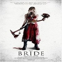 The Bride (2015) Full Movie Watch Online HD Print Quality Free Download
