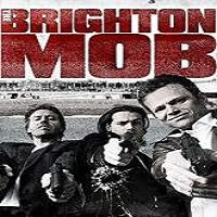 The Brighton Mob (2015) Full Movie Watch Online HD Print Free Download