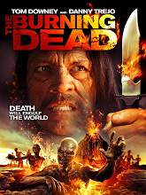 The Burning Dead (2015) Watch Full Movie Online DVD Free Download