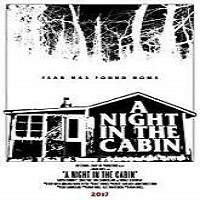 The Cabin (2018) Full Movie Watch Online HD Print Free Download