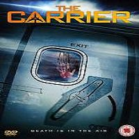 The Carrier (2016) Full Movie Watch Online HD Print Quality Free Download