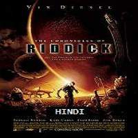 The Chronicles of Riddick (2004) Hindi Dubbed Full Movie Watch Online HD Download