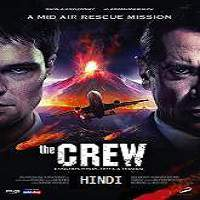 The Crew (2017) Hindi Dubbed Full Movie Watch Online HD Print Free Download