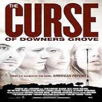 The Curse of Downers Grove (2015) Full Movie Watch Online HD Free Download