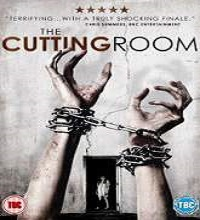 The Cutting Room (2015) Watch Full Movie Online DVD Free Download
