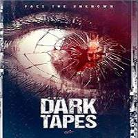 The Dark Tapes (2017) Full Movie Watch Online HD Print Free Download