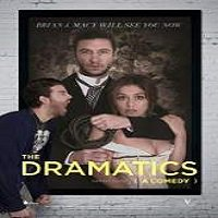 The Dramatics: A Comedy (2015) Watch Full Movie Download