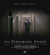 The Eidolon State (2014) Watch Full Movie Online DVD Print Free Download