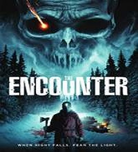 The Encounter (2015) Watch Full Movie Online DVD Free Download