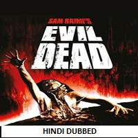 The Evil Dead (1981) Hindi Dubbed Full Movie Watch Online HD Download