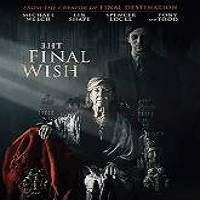The Final Wish (2019) Full Movie Watch Online HD Print Free Download
