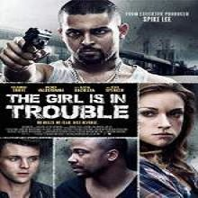 The Girl Is in Trouble (2015) Watch Full Movie Online Free Download