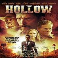 The Hollow (2016) Full Movie Watch Online HD Print Free Download