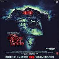 The House Next Door (2017) Hindi Full Movie Watch Online HD Print Free Download