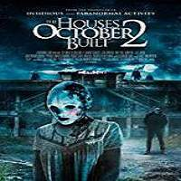 The Houses October Built 2 (2017) Full Movie Watch Online HD Print Free Download