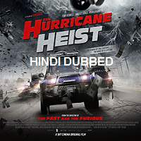 The Hurricane Heist (2018) Hindi Dubbed Full Movie Watch Online HD Free Download