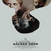 The Killing of a Sacred Deer (2017) Full Movie Watch Online HD Print Free Download