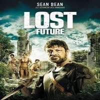 The Lost Future (2010) Hindi Dubbed Full Movie Watch Online HD Download