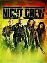 The Night Crew (2015) Watch Full Movie Online DVD Free Download